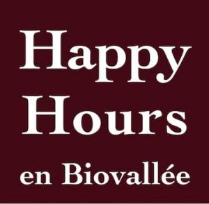 Happy Hours en Biovallée