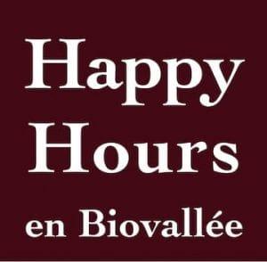 Happy Hours en Biovallée